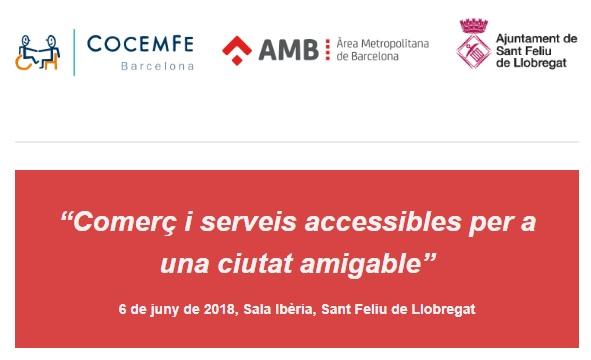 """Participarem a la Jornada """"Comerç i serveis accessibles per a una ciutat amigable"""""""