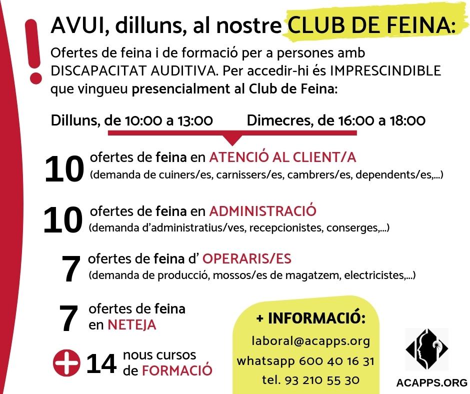 Avui, dilluns 28, el nostre Club de Feina ha publicat 34 ofertes de feina per a persones amb discapacitat auditiva
