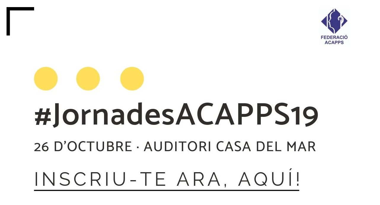 El 26 d'octubre t'esperem a les 24es #JornadesACAPPS19