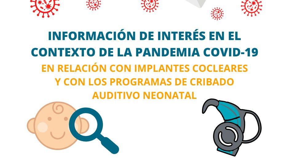 IMPLANTS COCLEARS I PROGRAMES DE CRIBATGE AUDITIU NEONATAL: SITUACIÓ DURANT EL COVID-19