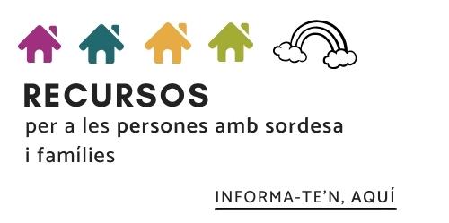 Recursos i informacions accessibles a les persones amb sordesa i famílies