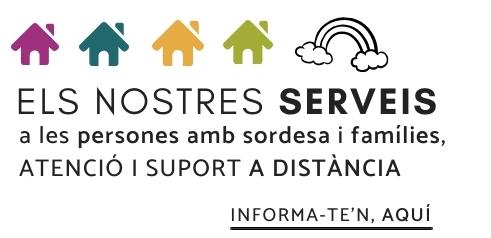 Des de casa, continuem atenent les persones amb sordesa i les seves famílies