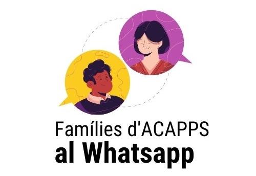 Les famílies sòcies d'ACAPPS tenim grup al whatsapp, encara no hi ets?
