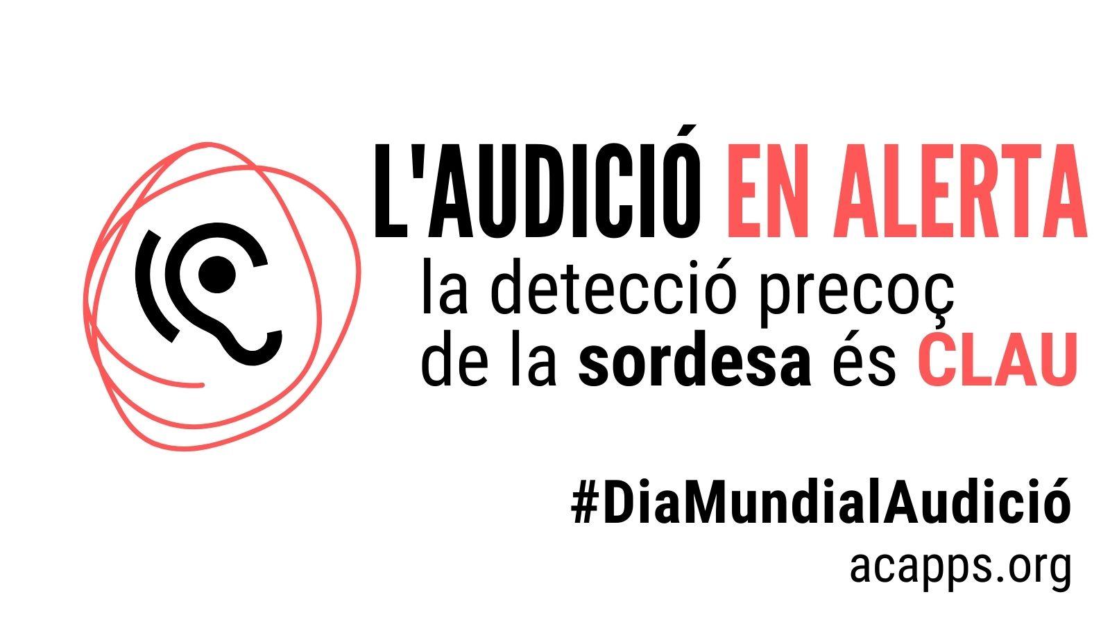 Dia Mundial de l'Audició: reivindiquem la detecció precoç de la sordesa a qualsevol edat