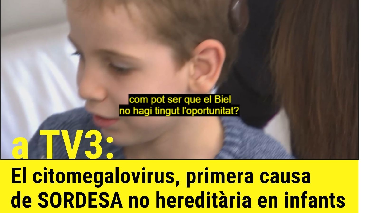 El citomegalovirus, primera causa de sordesa no hereditària en infants