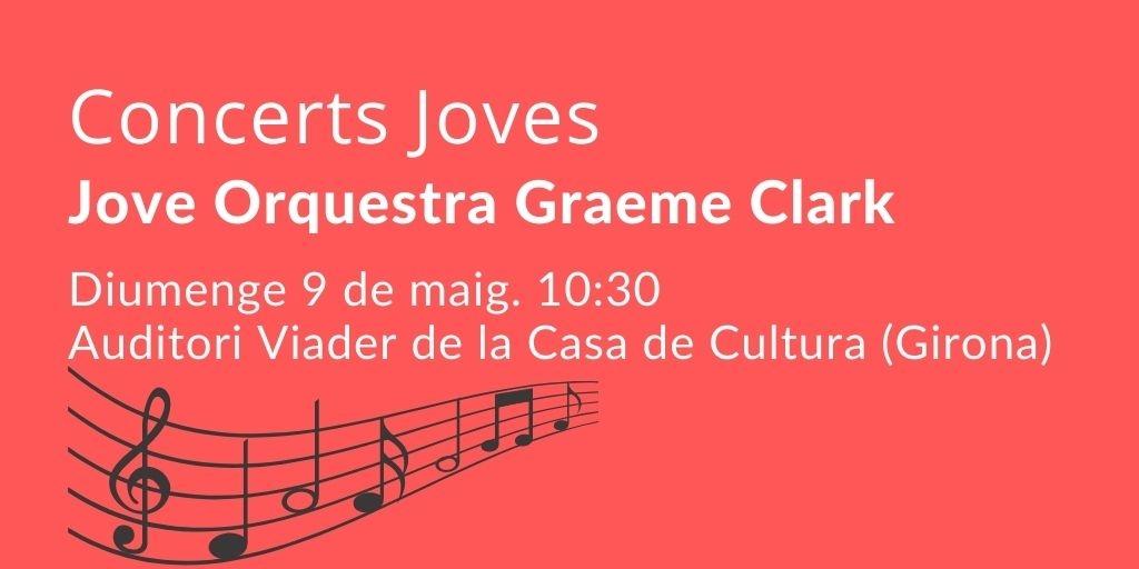 El 9 de maig tornarem a veure als escenaris la Jove Orquestra Graeme Clark, a Girona