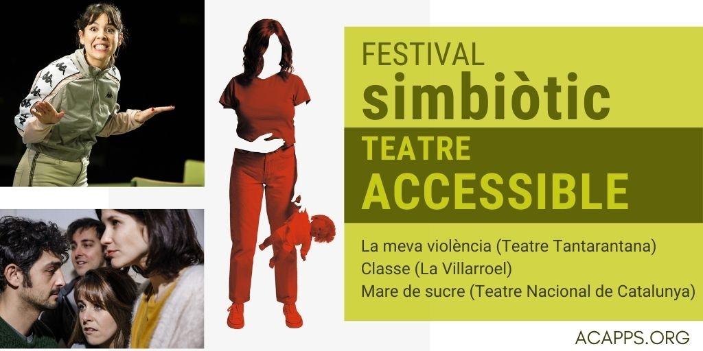 Torna el Festival Simbiòtic: teatre accessible a les persones amb discapacitat