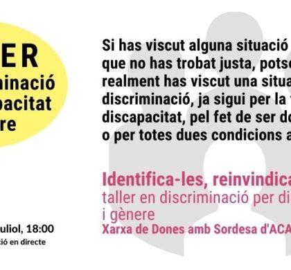 Xarxa de Dones amb Sordesa Empodera't: obrim un tallersobre ladiscriminació per discapacitat i per gènere