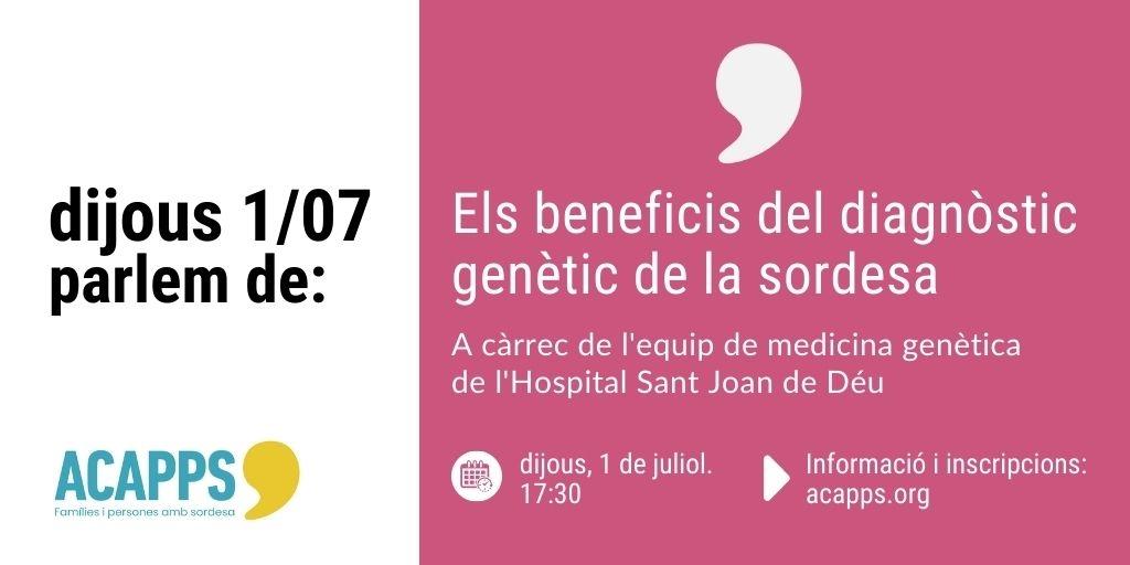 Aquest dijous 1 de juliol parlem de: Els beneficis del diagnòstic genètic de la sordesa.